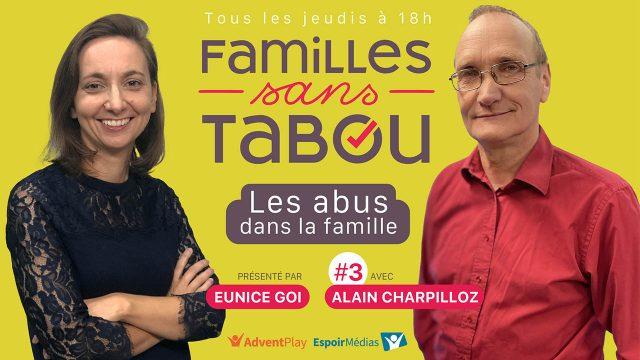 Les abus dans la famille - Familles sans tabou #3