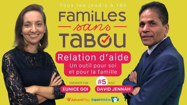 Relation d'aide : un outil pour soi et pour la famille - Familles sans tabou #5