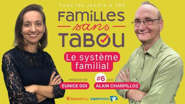 Le système familial - Familles sans tabou #6