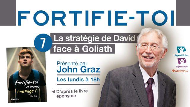 La stratégie de David face à Goliath - Fortifie-toi #7