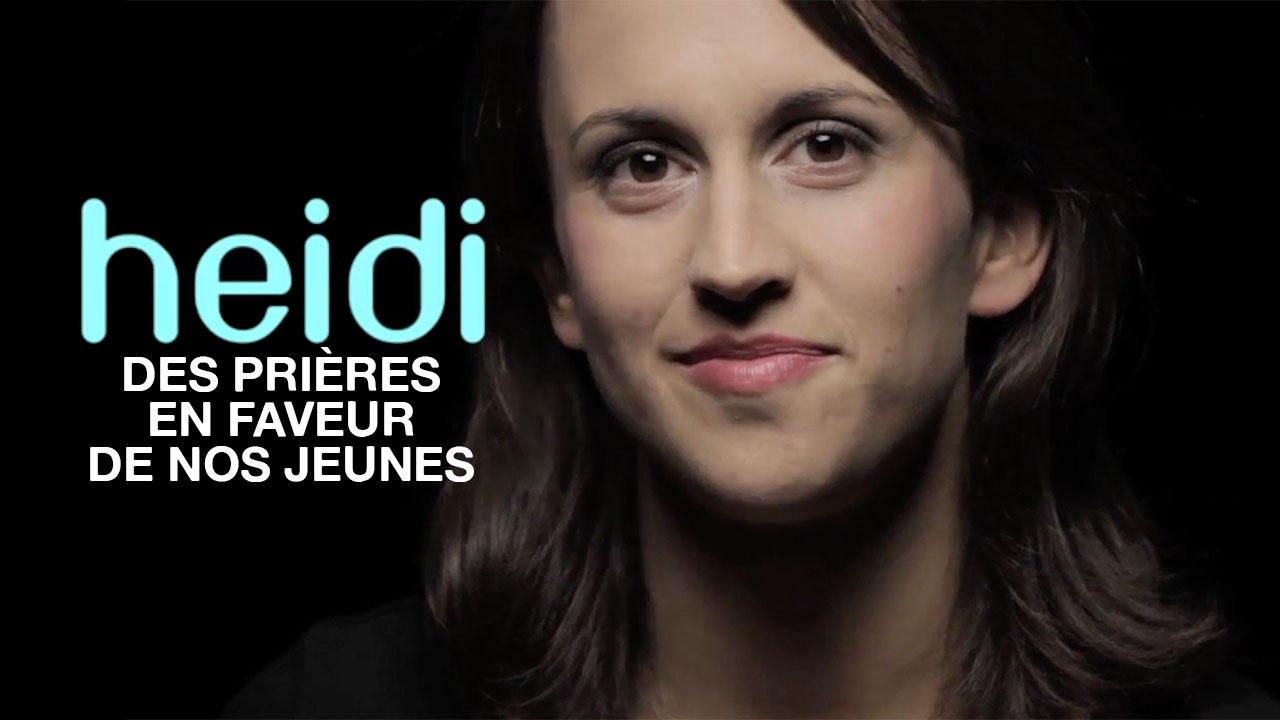 Heidi «Des prières en faveur de nos jeunes»