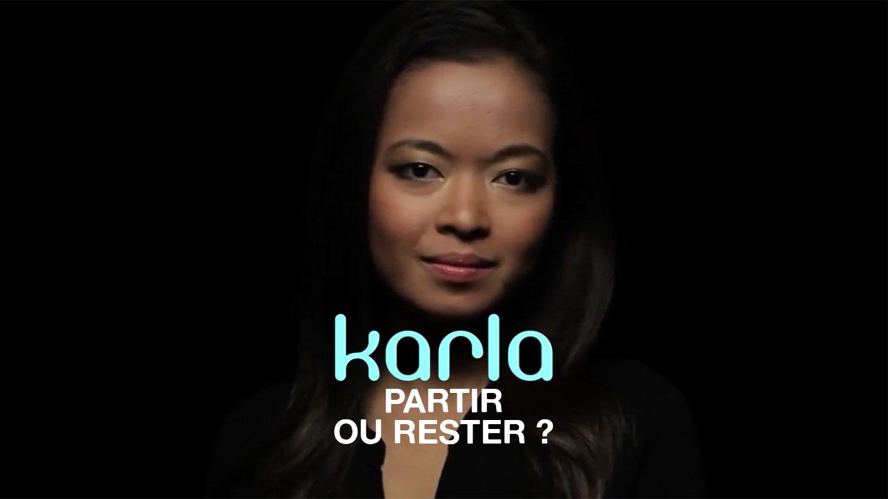 Karla «Partir ou rester ?»