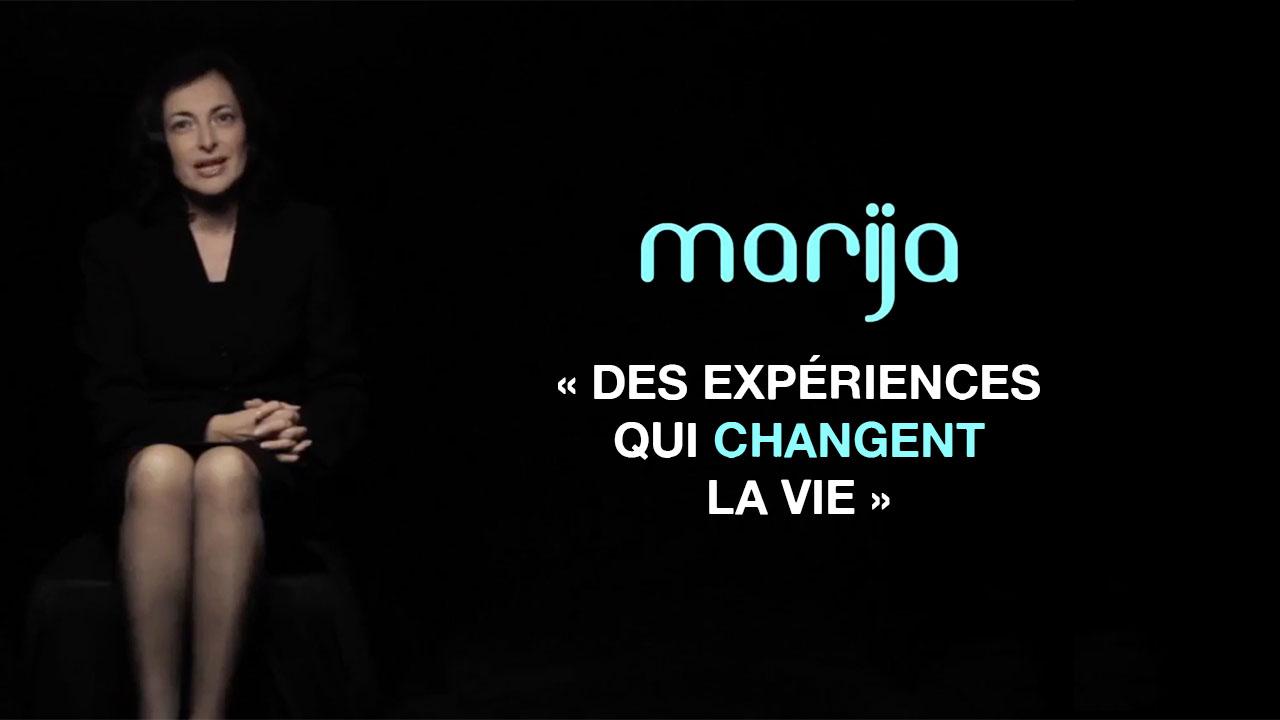 Marija «Des expériences qui changent la vie»