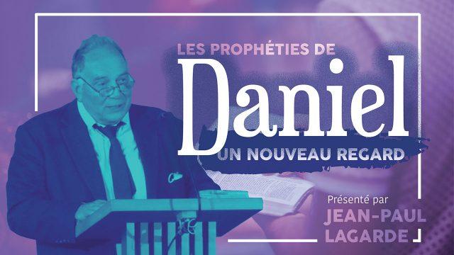 Les prophéties de Daniel - Un nouveau regard