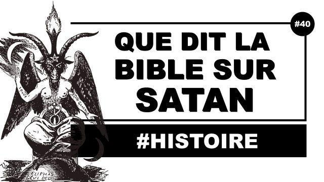 Satan, Diable, Beelzebuth, Baphomet ... Que dit la Bible sur ce personnage ?