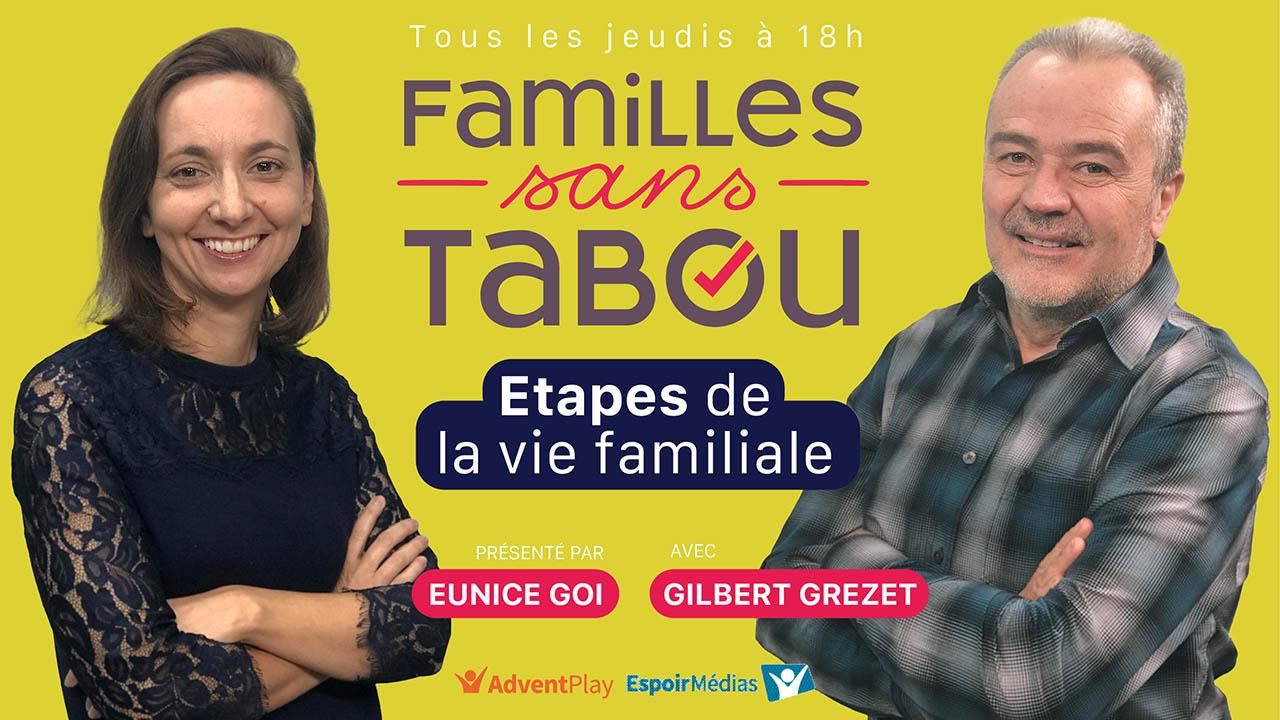 Les étapes de la vie familiale – Familles sans tabou