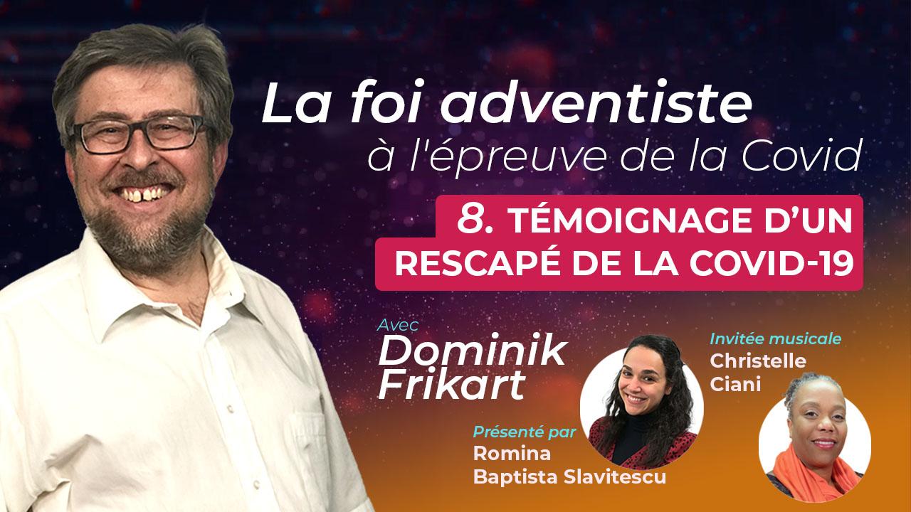 Dominik Frikart – Témoignage d'un rescapé de la Covid-19