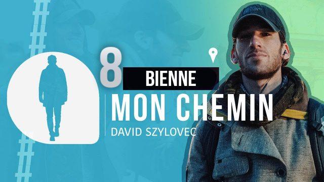 Mon chemin #8 Bienne - Présenté par David Szylovec