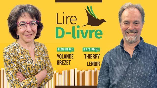 Lire D-livre avec Thierry Lenoir