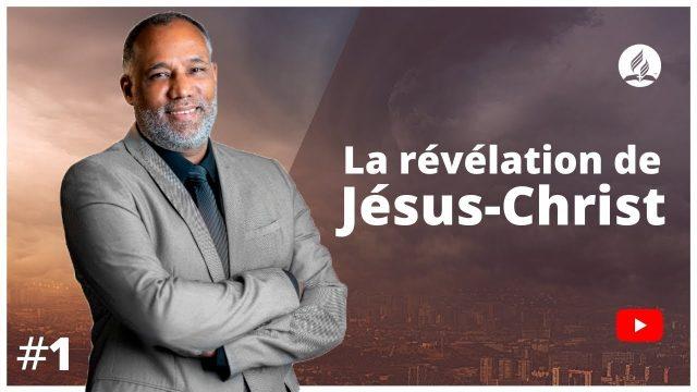 La révélation de Jésus-Christ - Apocalypse 1. 1 à 3