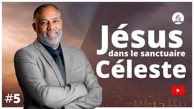 Jésus dans le sanctuaire céleste - Apocalypse 7 à 9