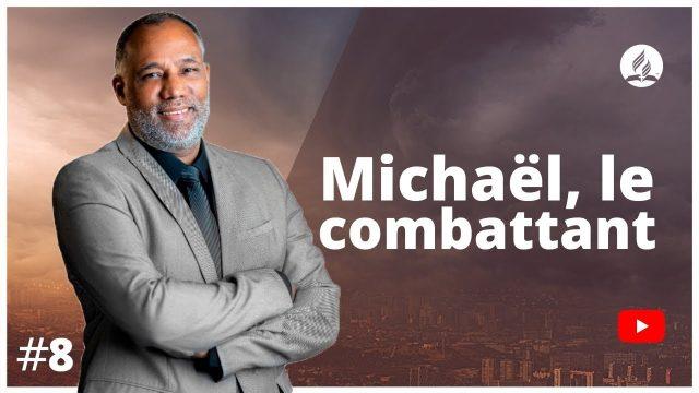 Michaël, le combattant - Apocalypse 12
