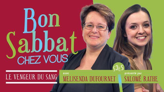 Bon Sabbat Chez Vous - S3E5