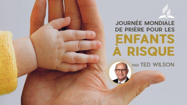 Enfants à risque, comment les aider ? - Un message de Ted et Nancy Wilson