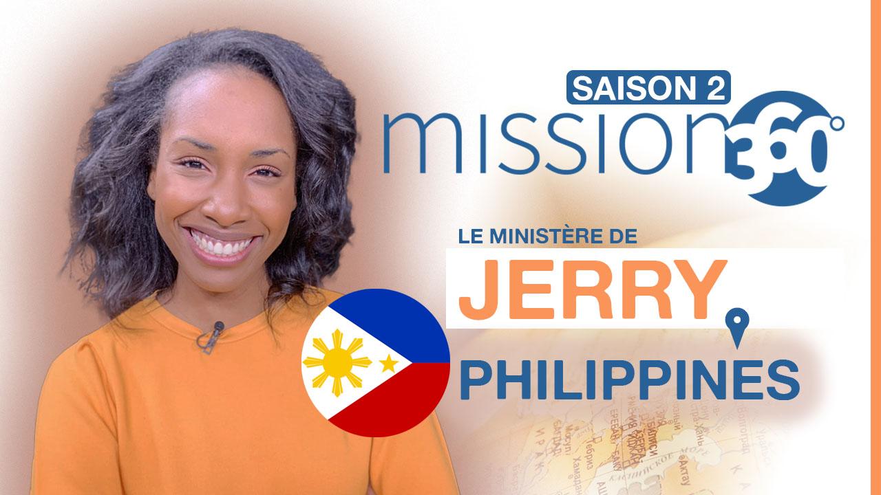 Mission 360 – Saison 2 – L'histoire de Jerry aux Philippines