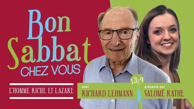 Bon Sabbat Chez Vous - Parabole du riche et Lazare