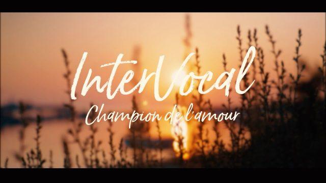 Champion de l'amour | InterVocal