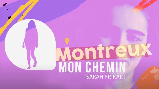Mon Chemin - Montreux - S2E1