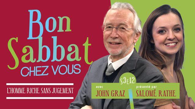 Bon Sabbat Chez Vous - L'homme riche et sans jugement