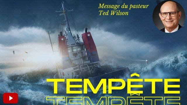 Tempête – Un message de Ted Wilson