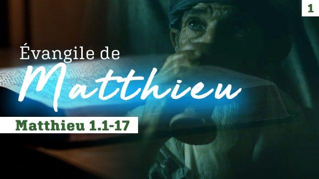 Évangile de Matthieu, mot à mot #1 Matthieu 1.1-17