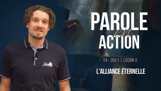 Parole en Action | T4 Leçon 3 – L'alliance éternelle